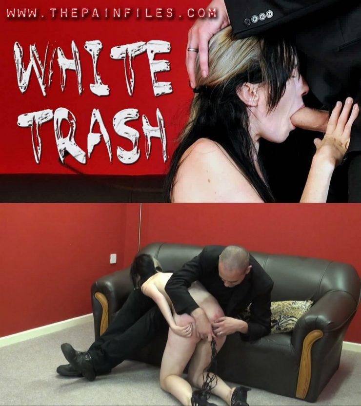 The Pain Files Fae: White Trash